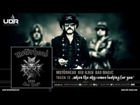 Motorhead - When The Sky Comes Looking For You