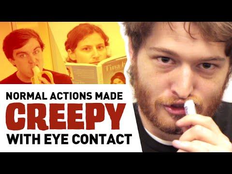 Eye Contact Can Make Anything Creepy