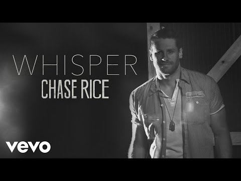LISTEN: Chase Rice 'Whisper'!