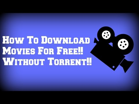 How To Download Movies For Free!! Without Torrent!!