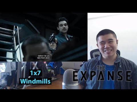 The Expanse Season 1 Episode 7: Windmills Reaction and Discussion!