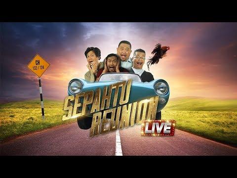 Sepahtu Reunion Live 2017 Minggu 3 ...