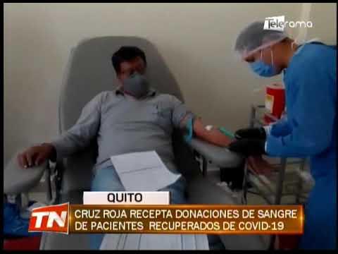 Cruz Roja recepta donaciones de sangre de pacientes recuperados de covid-19