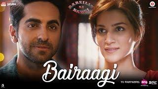 Nonton Bairaagi By Arijit Singh   Bareilly Ki Barfi   Ayushman   Kriti Sanon   Samira Koppikar Film Subtitle Indonesia Streaming Movie Download
