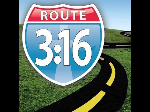 Route 3:16 – God's Roadmap to Heaven