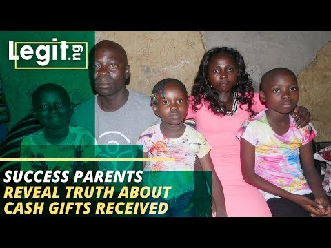 Success's parents reveal the truth about cash gifts received from Nigerians | Legit TV