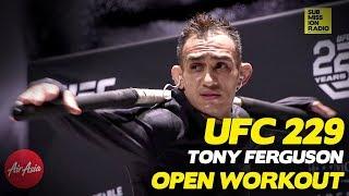 UFC 229: Tony Ferguson's Wild Open Workout!