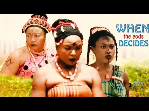 When The Gods Decides 1 - Latest Nigerian Nollywood Movie