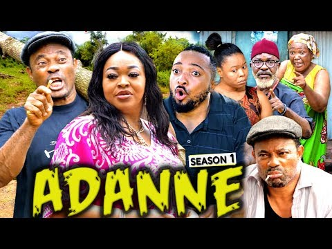 ADANNE SEASON 1 |[NEW MOVIE] HD 2019 NOLLYWOOD MOVIES