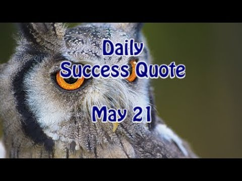 Positive quotes - Daily Success Quote May 21  Motivational Quotes for Success in Life