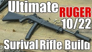 Ultimate Ruger 10/22 Bugout Build Part 1
