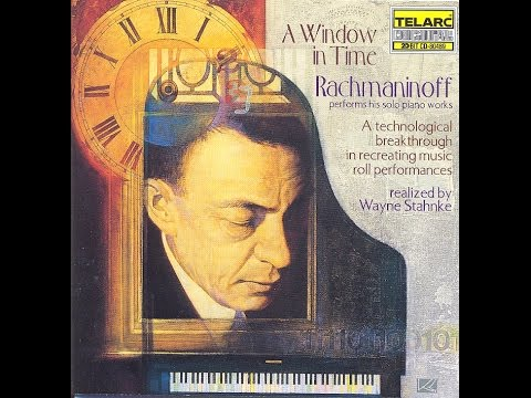 Rachmaninoff A Window in Time