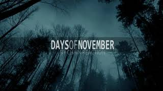 Video |days of november by the S P L I T  - promotion 2018|