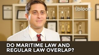 Does Maritime Law And Regular Law Overlap?