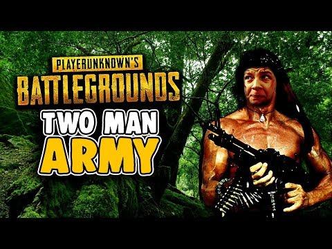 Two Man Army - Playerunknowns Battlegrounds - PUBG