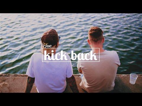 E FESO - Kick Back (видео)