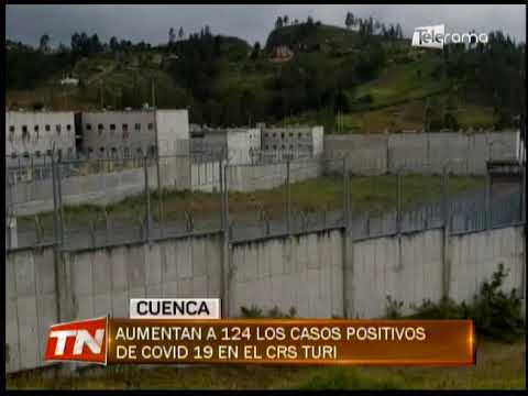 Aumentan a 124 los casos positivos de covid 19 en el CRS Turi