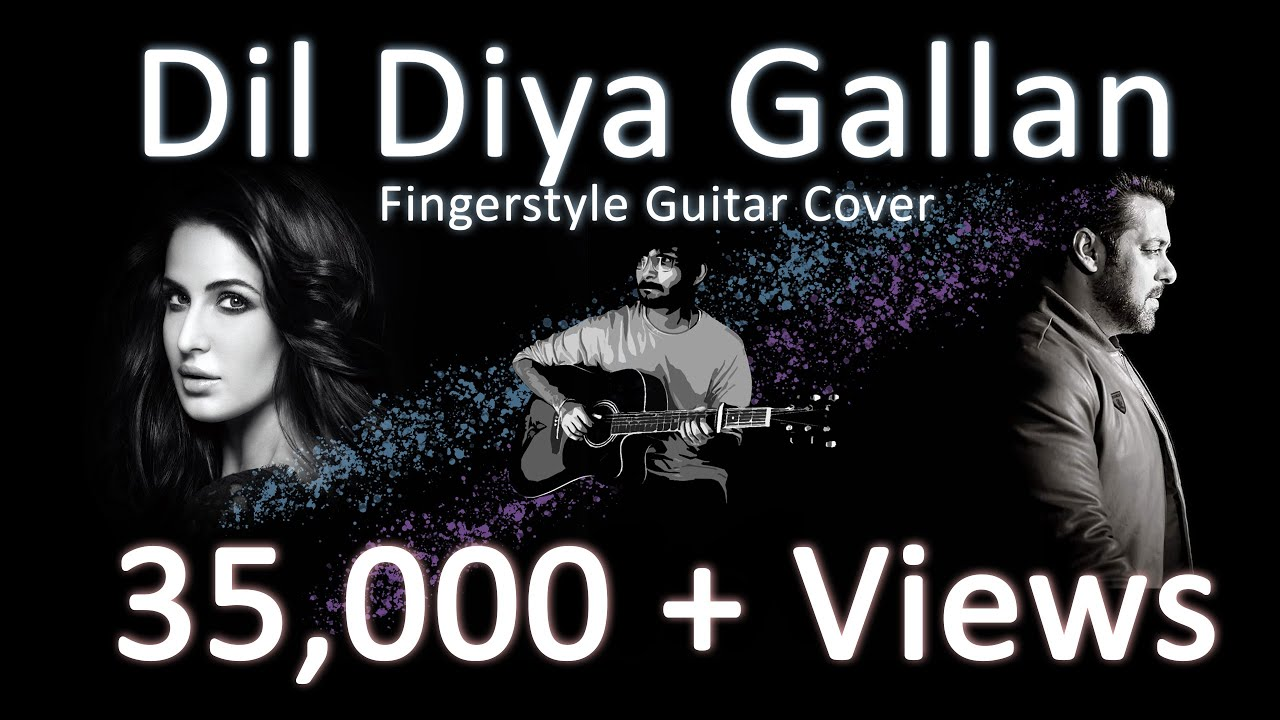 Dil Diyan Gallan Fingerstyle Guitar Cover | Salman Khan | Atif Aslam