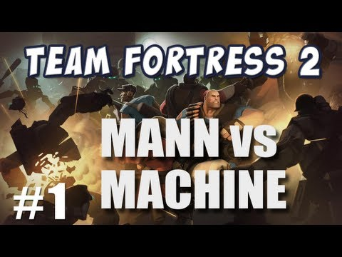 TF2 - Today, we try out a new game mode where we might fight together against waves of machines! Who will be the last ones standing? Man, or Machine? Duncan's Chan...