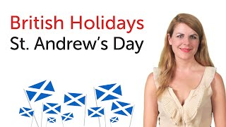 St. Andrews United Kingdom  City pictures : British English Holidays - St. Andrew's Day