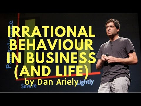 Dan Ariely - Decisions to Exploit in Business and in Life
