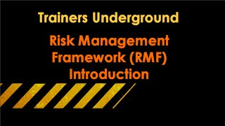 Introduction to NIST's Risk Management Framework (RMF)