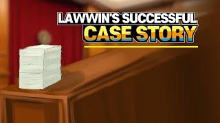 [Korean lawyer] LawWin's Successful Case Story