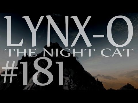"Lynx-O the Night Cat 181 – ""Enter the Destructor"" – Modded Skyrim"