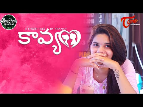 KAAVYAM | Latest Telugu Short Film 2020 | by Pranay | TeluguOne