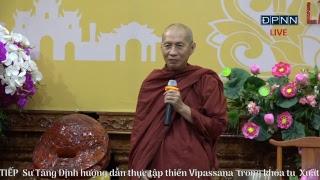 [LIVESTREAM] Hướng dẫn thực tập thiền Vipassana - Sư Tăng Định