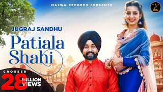 Video PATIALA SHAHI (Full Video) Jugraj Sandhu | Guri | Sardarni Preet | Latest Punjabi Songs 2020 | Malwa download in MP3, 3GP, MP4, WEBM, AVI, FLV January 2017