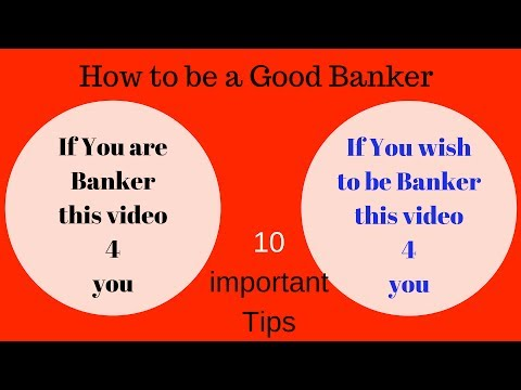 IMPORTANT QUALITIES  TO BE BANKER | HOW TO BE A GOOD BANKER