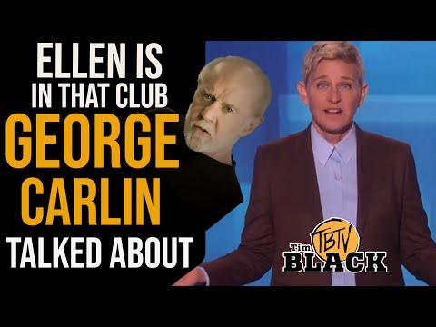 Ellen and George Bush Are In That Club George Carlin Talked About | Tim Black