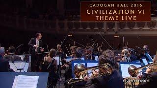 CIVILIZATION VI Theme Live | Cadogan Hall 2016