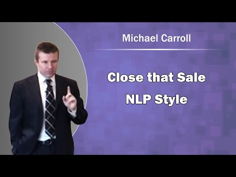 Close that Sale, NLP Style