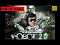 Robort 20| official trailer | #7