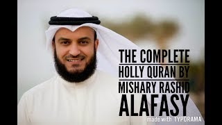 The Complete Holy Quran By Sheikh Mishary Al Afasy