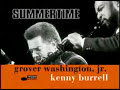 Summertime - Grover Washington Jr with