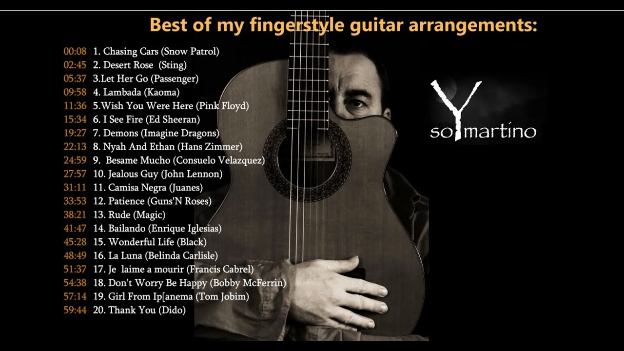 THE BEST OF MY FINGERSTYLE ARRANGEMENTS (guitar cover songs)
