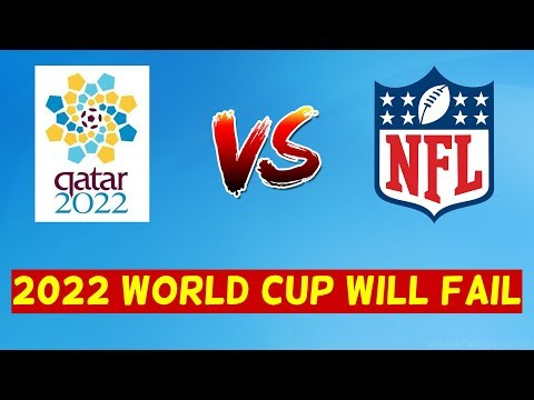 4 Reasons Why The 2022 World Cup Will FAIL!