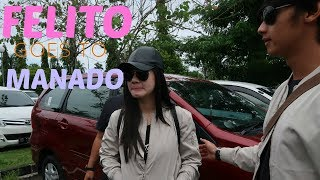 Video FELICYA ANGELLISTA #VLOG - FELITO GOES TO MANADO ! MP3, 3GP, MP4, WEBM, AVI, FLV Maret 2019