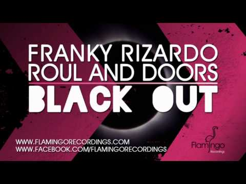 Blackout - Out now (http://tinyurl.com/c56uzk3) exclusive for 2 weeks on http://www.beatport.com Franky Rizardo Teams up with Roul and Doors.. Check out this smashing t...