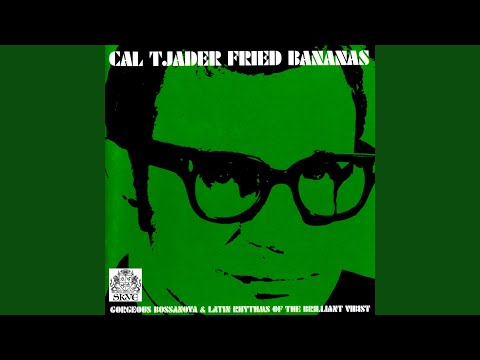 Cal Tjader – Fried Bananas
