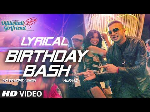 Birthday Bash' FULL SONG with LYRICS | Yo Yo Honey