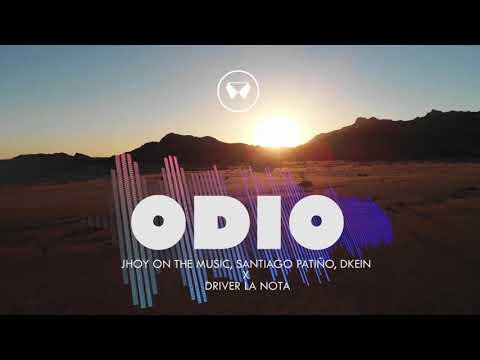 Odio - Jhoy x Santiago Patiño x Dkein x Driver ( Original Mix ) ✘ (Guaracha, Aleteo y Zapateo)