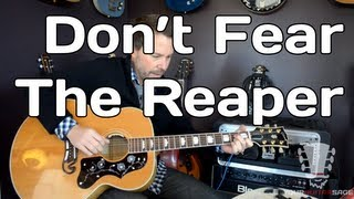 Don't Fear the Reaper by Blue Oyster Cult - Free Guitar Lesson