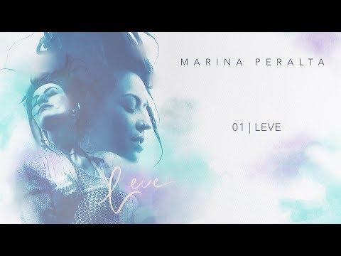 Marina Peralta - Leve | EP LEVE