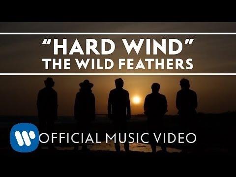 Wild Feathers – Hard Wind