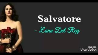 Salvatore - Lana Del Rey Lyrics