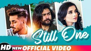 Still One (Full Video)   Maddy feat Kanika Maan   Jasmine Akhtar   Latest Punjabi Songs 2018